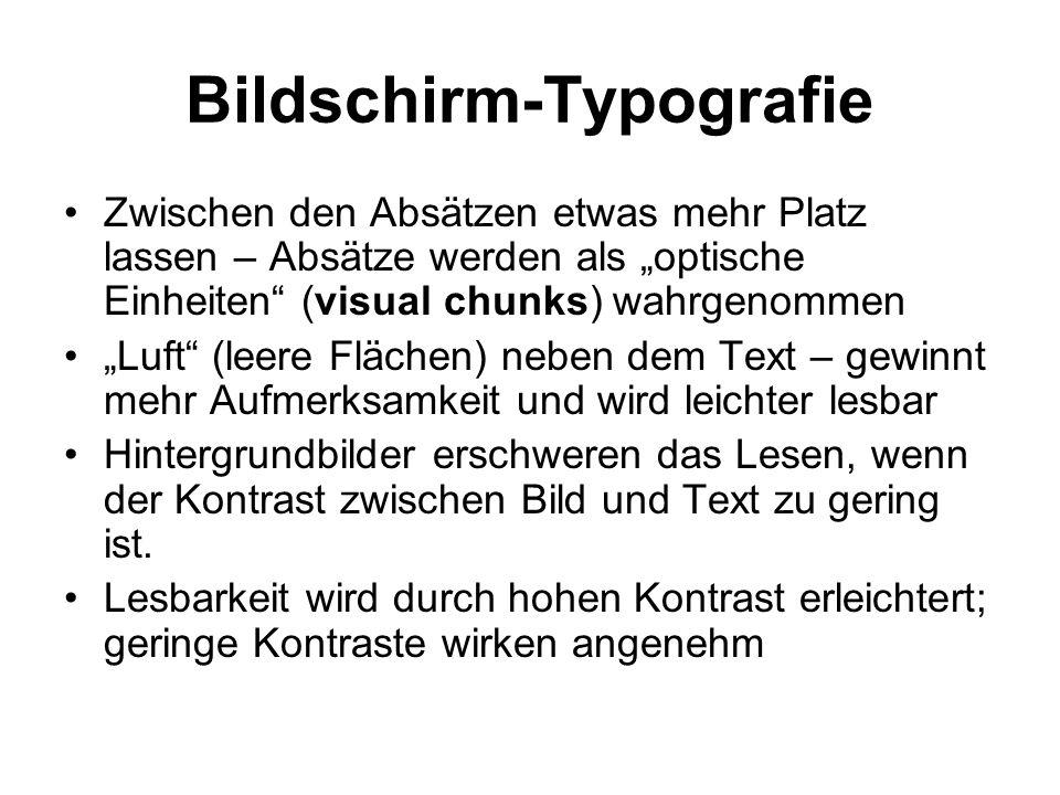 """Bildschirm-Typografie Zwischen den Absätzen etwas mehr Platz lassen – Absätze werden als """"optische Einheiten"""" (visual chunks) wahrgenommen """"Luft"""" (lee"""