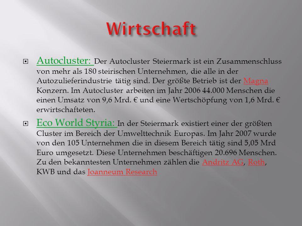  Autocluster: Der Autocluster Steiermark ist ein Zusammenschluss von mehr als 180 steirischen Unternehmen, die alle in der Autozulieferindustrie täti