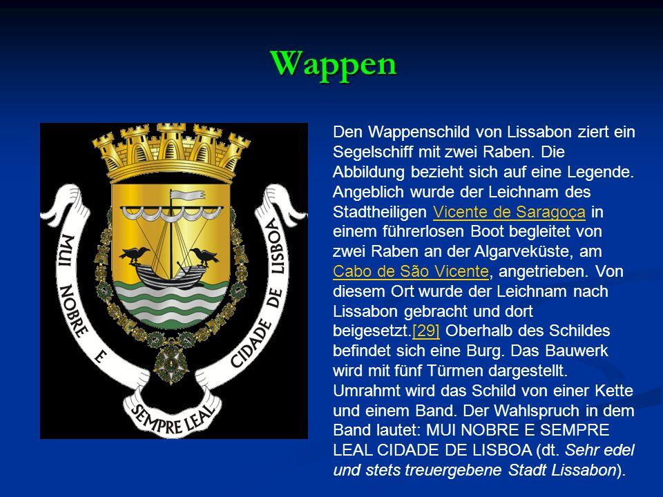Wappen Den Wappenschild von Lissabon ziert ein Segelschiff mit zwei Raben.