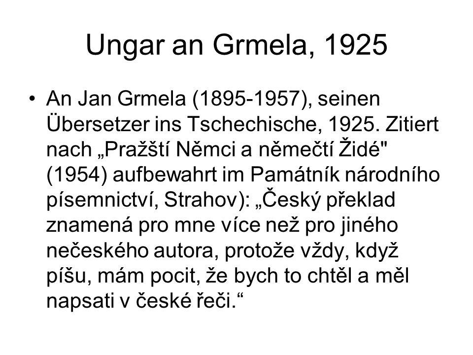 Ungar an Grmela, 1925 An Jan Grmela (1895-1957), seinen Übersetzer ins Tschechische, 1925.
