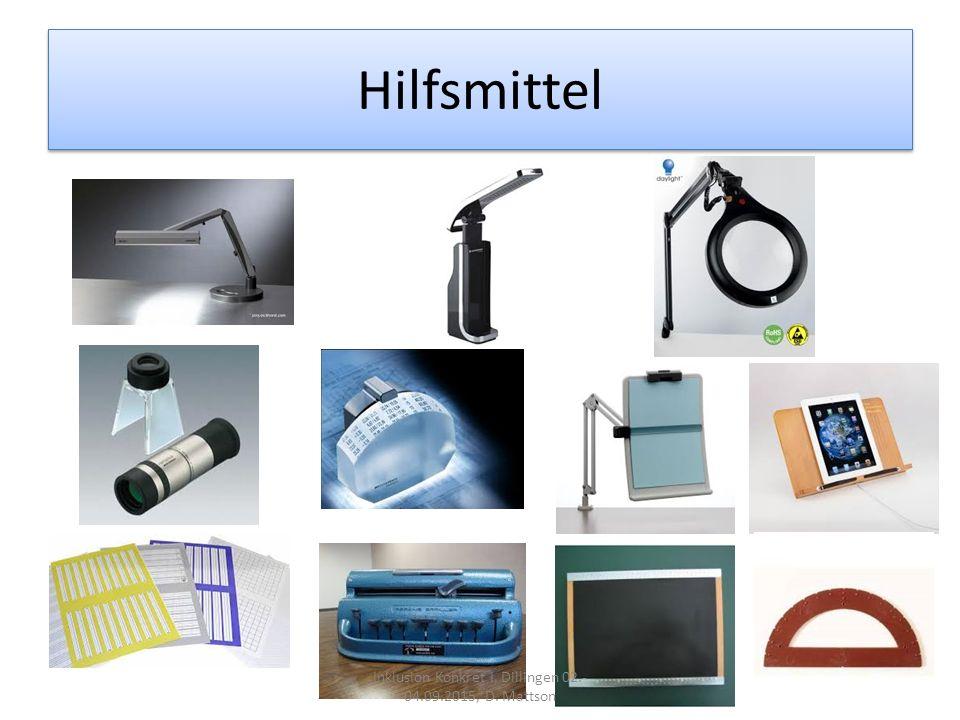 Hilfsmittel Inklusion Konkret I, Dillingen 02.- 04.09.2015, D. Mattson