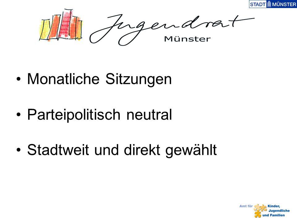 Monatliche Sitzungen Parteipolitisch neutral Stadtweit und direkt gewählt