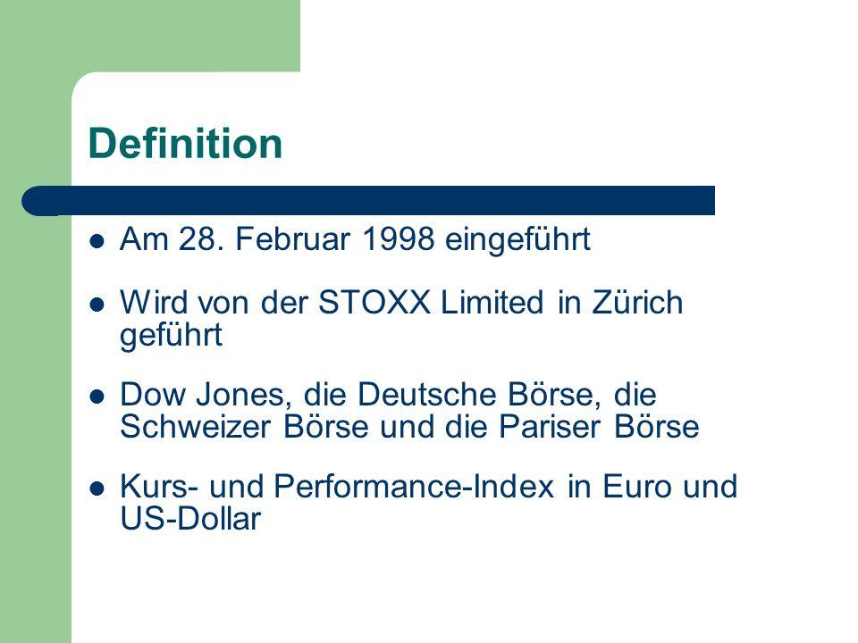 Definition Am 28. Februar 1998 eingeführt Wird von der STOXX Limited in Zürich geführt Dow Jones, die Deutsche Börse, die Schweizer Börse und die Pari