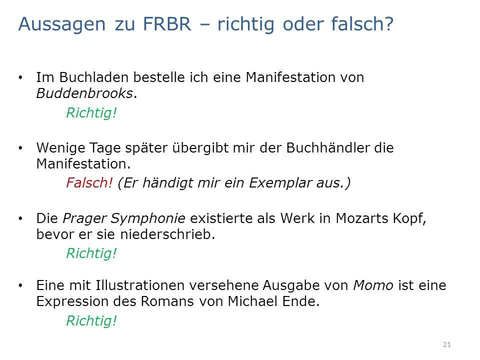 Aussagen zu FRBR – richtig oder falsch.