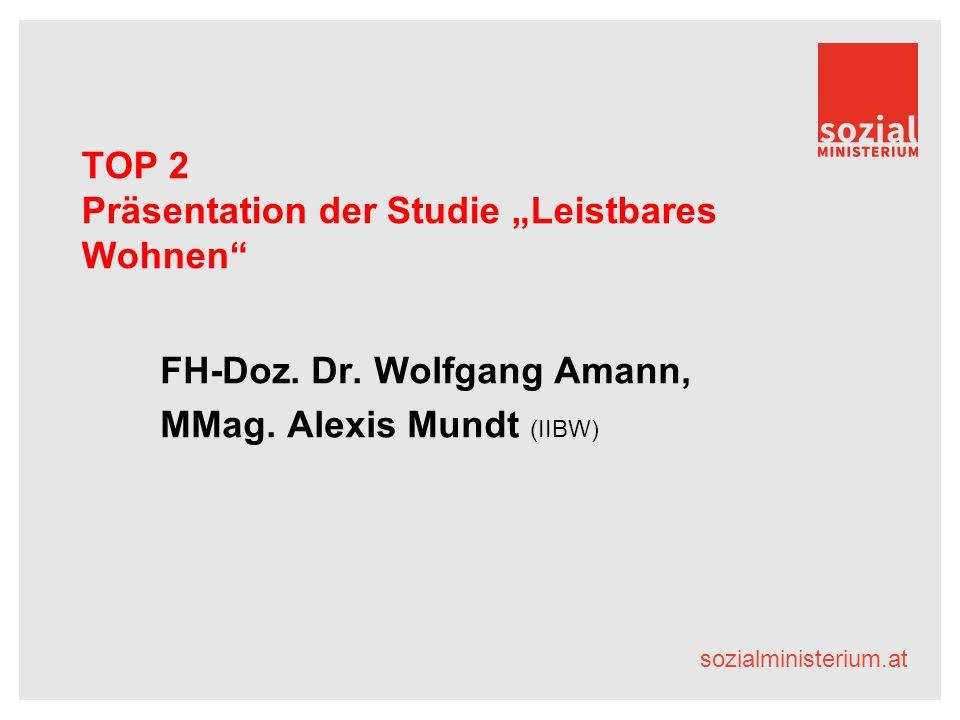 """sozialministerium.at TOP 2 Präsentation der Studie """"Leistbares Wohnen FH-Doz."""