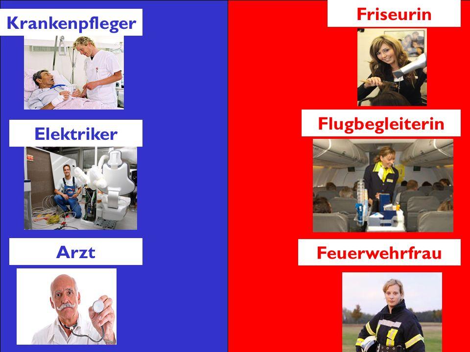 Krankenpfleger Elektriker Arzt Friseurin Flugbegleiterin Feuerwehrfrau