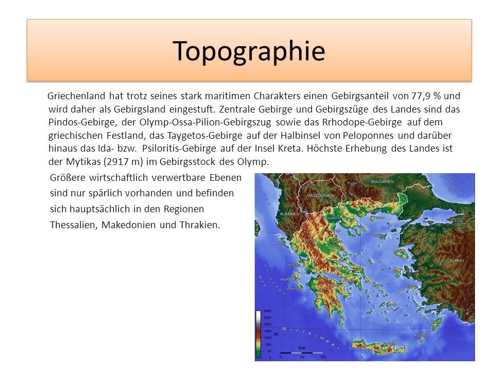 Topographie Griechenland hat trotz seines stark maritimen Charakters einen Gebirgsanteil von 77,9 % und wird daher als Gebirgsland eingestuft. Zentral