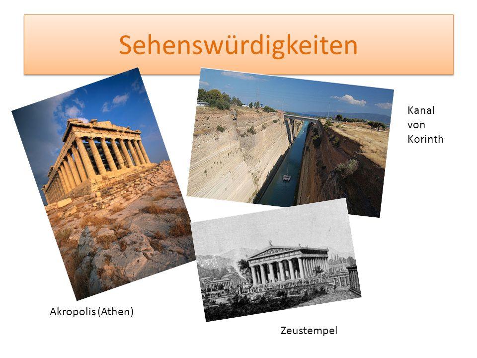 Sehenswürdigkeiten Akropolis (Athen) Kanal von Korinth Zeustempel