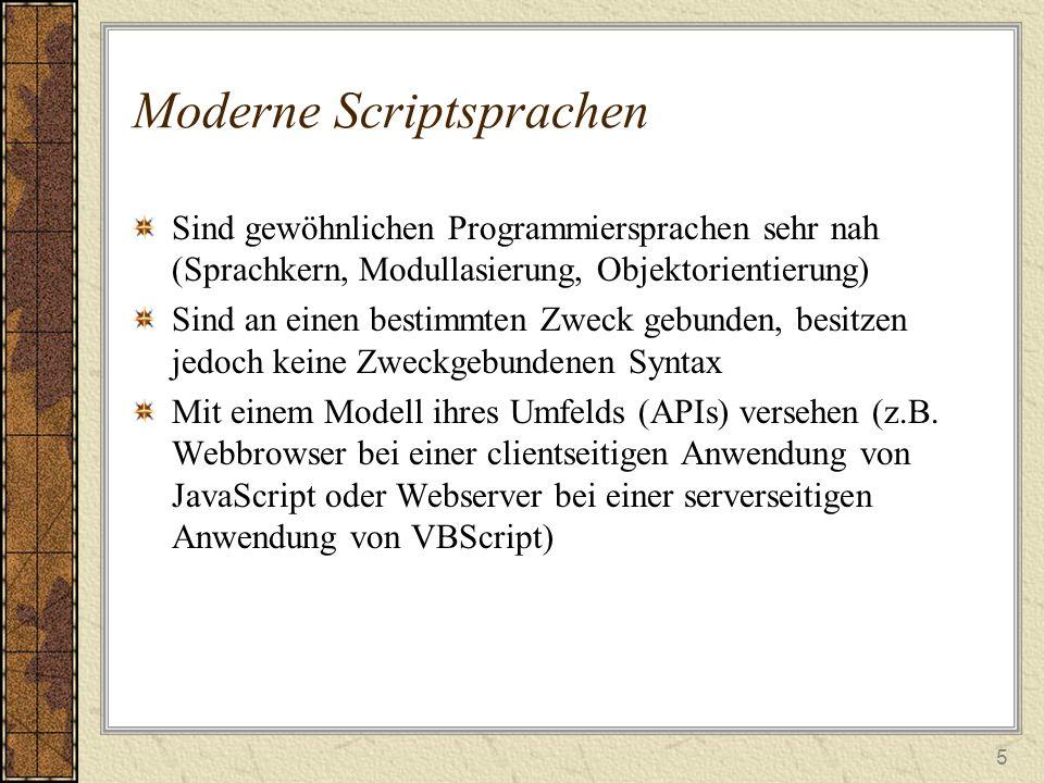 """6 Entstehung von Java/VBScript JavaScript –1995, Brendan Eich von Netscape Communications –Microsoft entwickelte eigene Version JScript –1997, ECMA (European Computer Manufacturers Association), internationale Standardisierung zum ECMAScript, es bleibt jedoch der Name """"JavaScript beibehalten –Wird von meisten gängigen Browsern unterstützt VBScript –1995, FA Microsoft hat vom Visual Basic das VBScript abgeleitet, bezeichnet auch als """"Visual Basic Scripting Edition –Wird vom Netscape Navigator nicht unterstützt"""