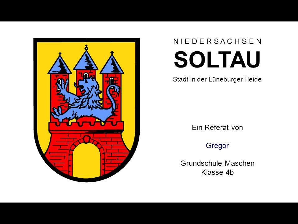 Gregor Grundschule Maschen Klasse 4b N I E D E R S A C H S E N SOLTAU Folie 12 Referat zu SOLTAU Seevetal, am 2.