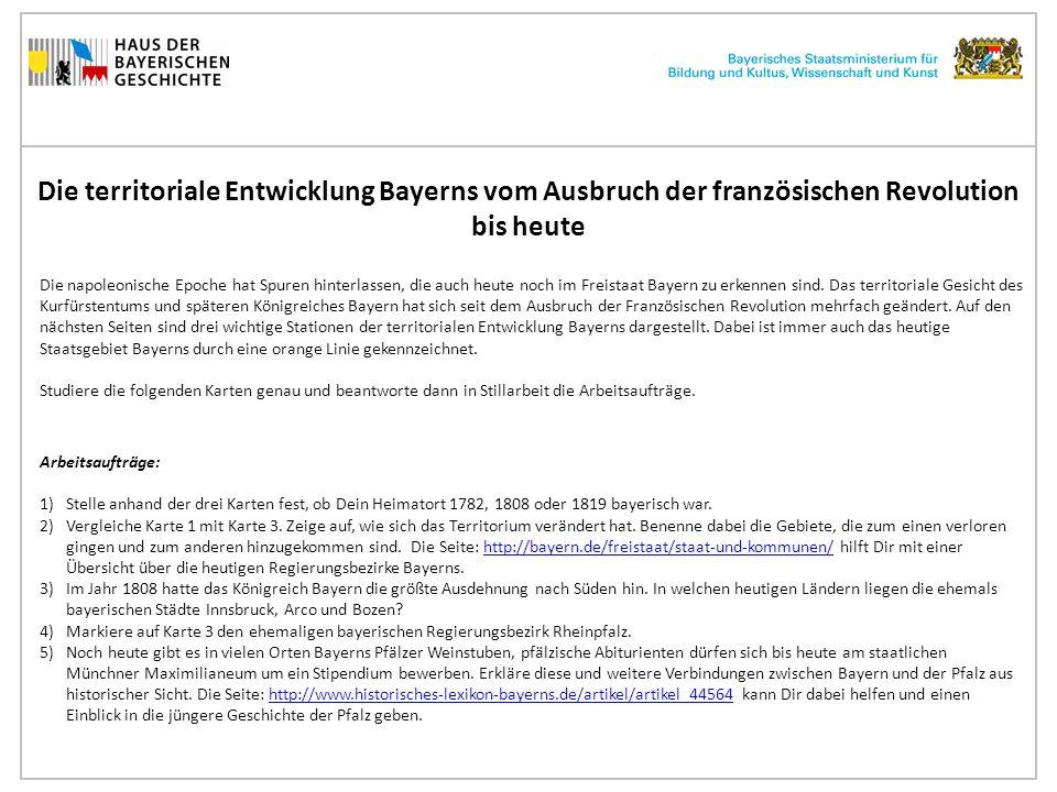 Die territoriale Entwicklung Bayerns vom Ausbruch der französischen Revolution bis heute Karte 1: Das Territorium des Kurfürstentum Bayerns und des Herzogtums Pfalz-Zweibrücken vor dem Einfall der Franzosen um 1792.