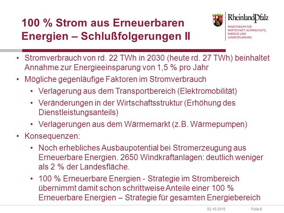 Folie 802.10.2015 100 % Strom aus Erneuerbaren Energien – Schlußfolgerungen II Stromverbrauch von rd.