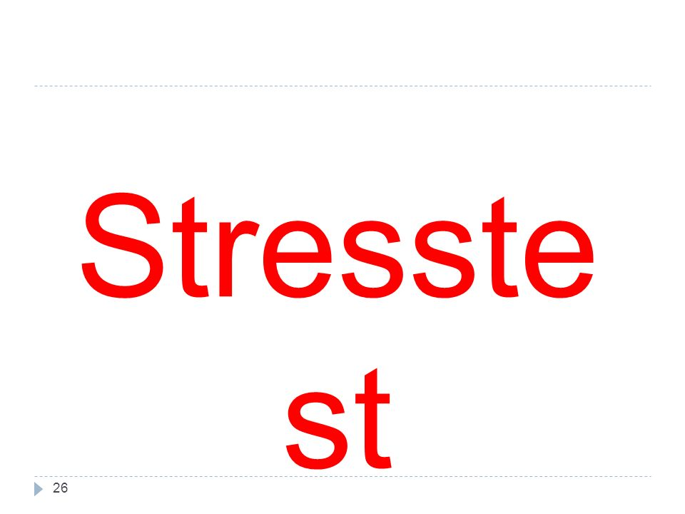 26 Stresste st