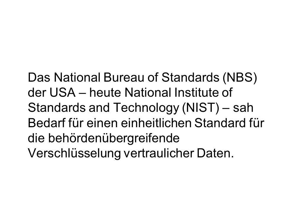 Das National Bureau of Standards (NBS) der USA – heute National Institute of Standards and Technology (NIST) – sah Bedarf für einen einheitlichen Stan