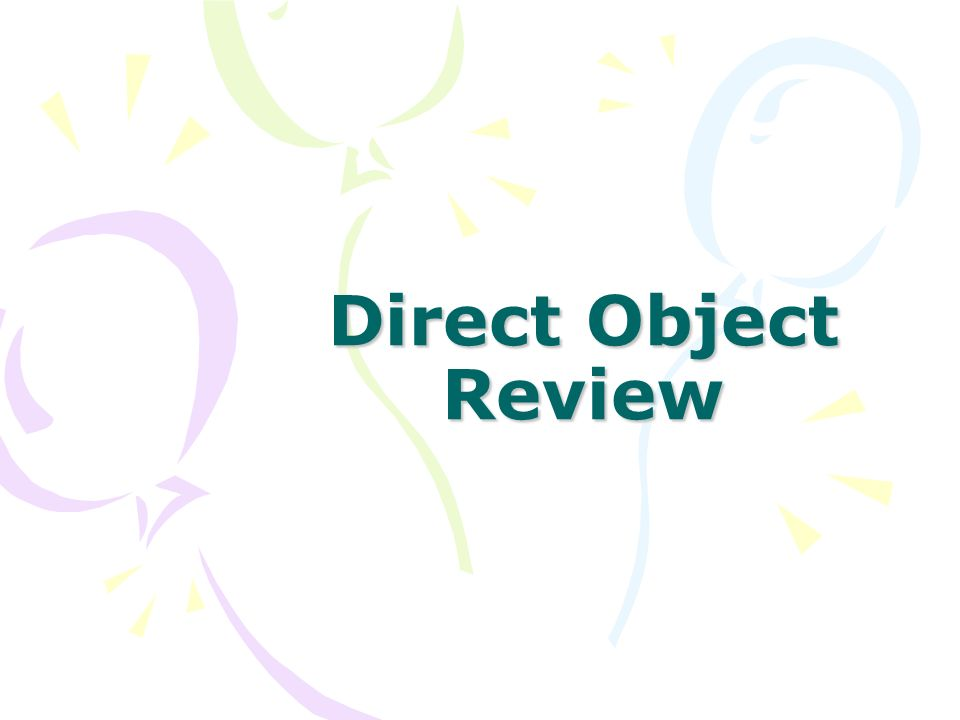 Direct Object Review