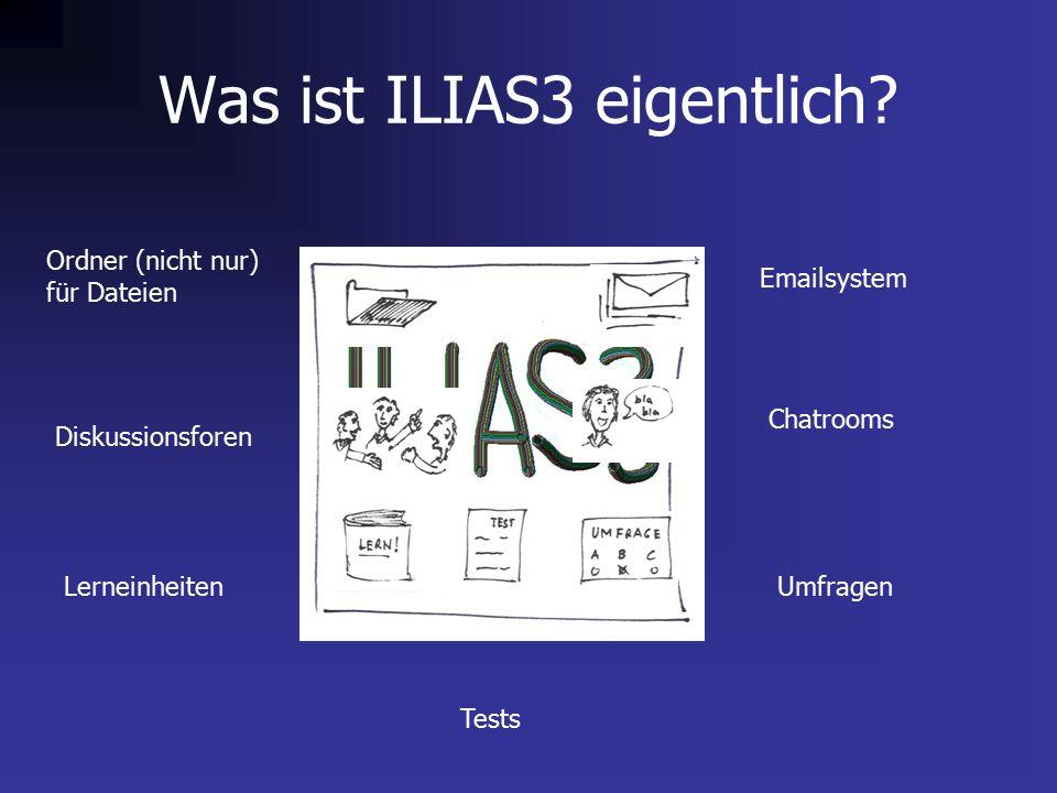 Was ist ILIAS3 eigentlich.