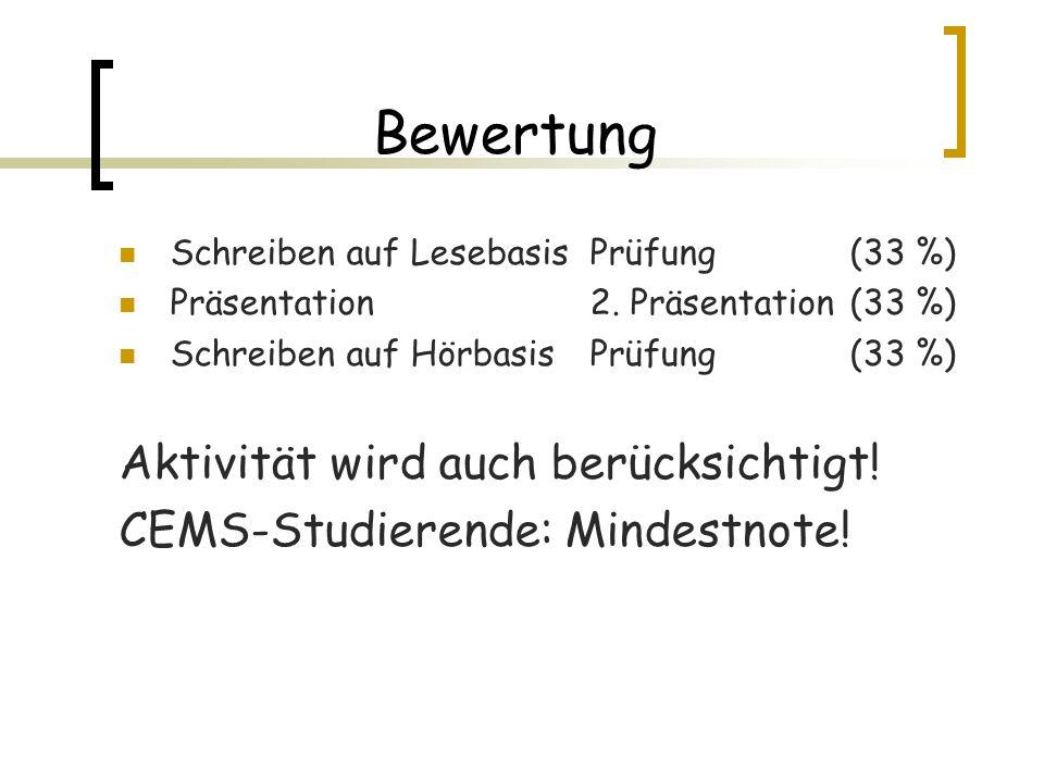 Bewertung Schreiben auf Lesebasis Prüfung(33 %) Präsentation 2.