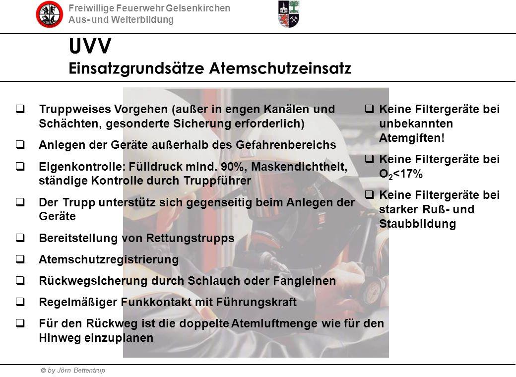 Freiwillige Feuerwehr Gelsenkirchen Aus- und Weiterbildung  by Jörn Bettentrup UVV Einsatzgrundsätze Atemschutzeinsatz  Truppweises Vorgehen (außer