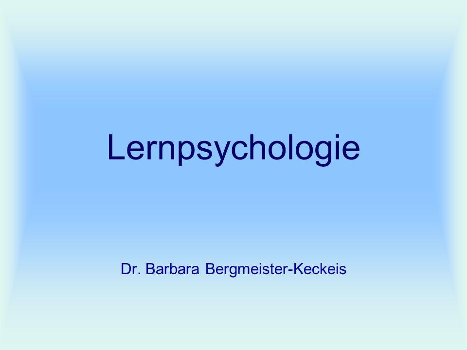 Lernpsychologie Dr. Barbara Bergmeister-Keckeis