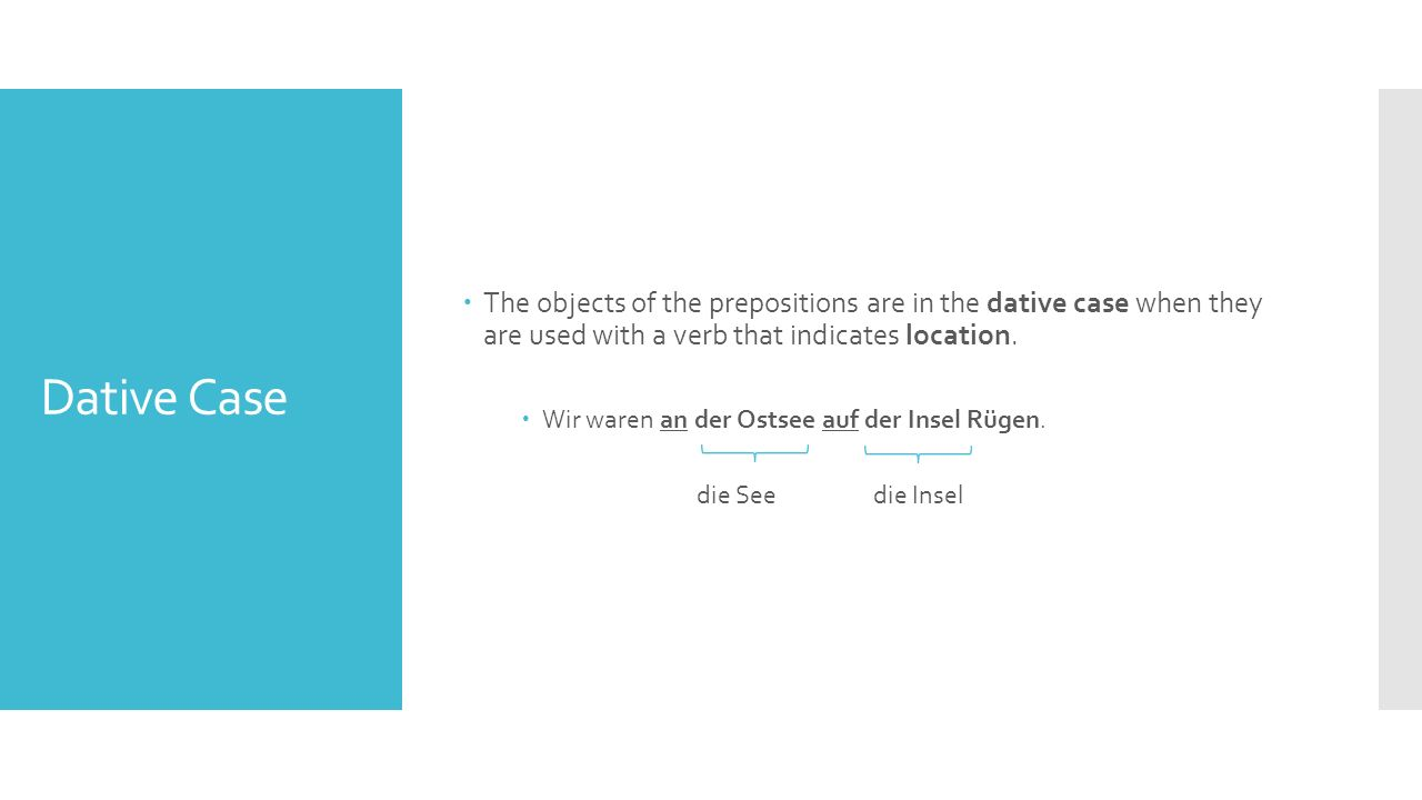  Certain prepositions combine with the definite articles das and dem to spell one word.