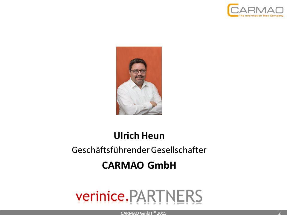 Ulrich Heun Geschäftsführender Gesellschafter CARMAO GmbH CARMAO GmbH © 20152