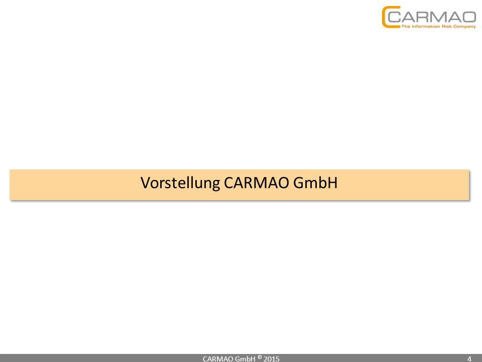 Vorstellung CARMAO GmbH CARMAO GmbH © 20154