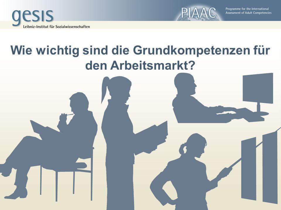 Wie wichtig sind die Grundkompetenzen für den Arbeitsmarkt?
