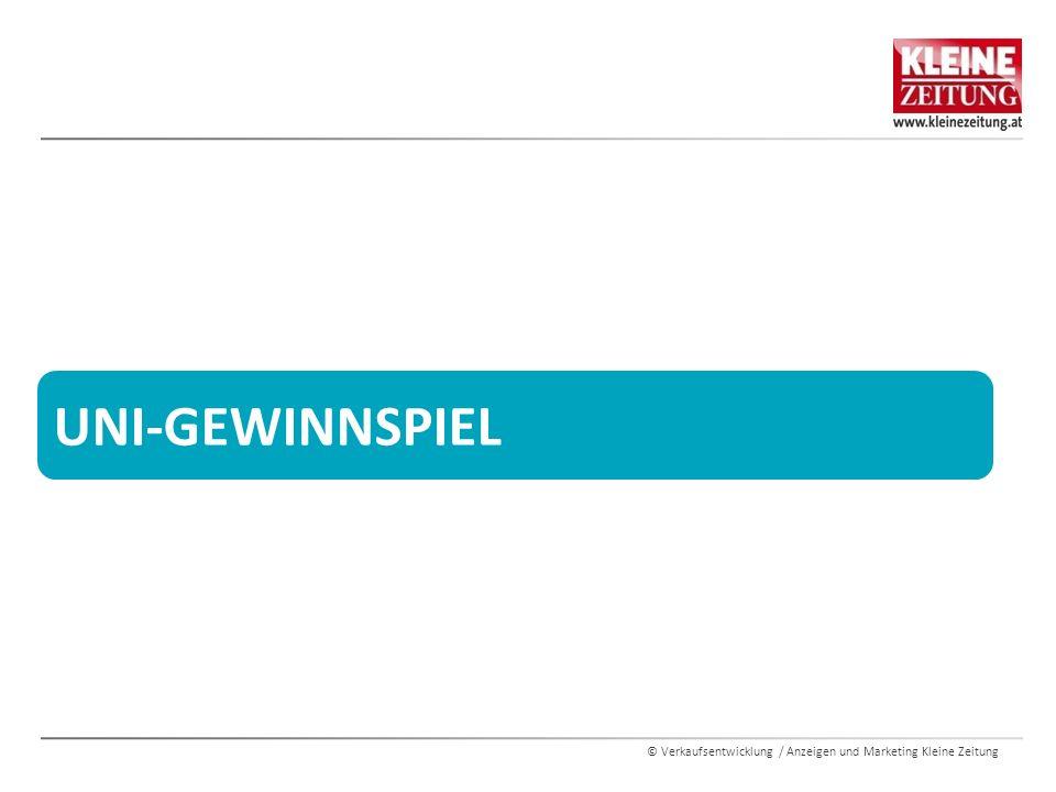 © Verkaufsentwicklung / Anzeigen und Marketing Kleine Zeitung UNI-GEWINNSPIEL