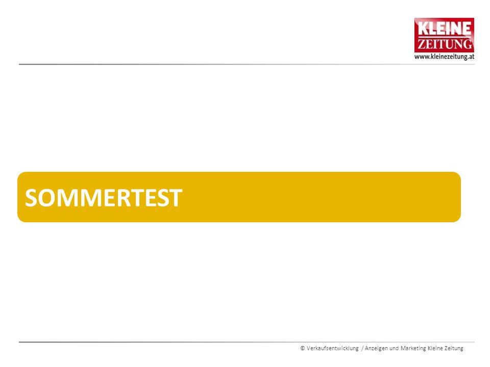 © Verkaufsentwicklung / Anzeigen und Marketing Kleine Zeitung SOMMERTEST