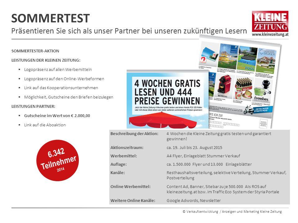© Verkaufsentwicklung / Anzeigen und Marketing Kleine Zeitung SOMMERTESTER-AKTION LEISTUNGEN DER KLEINEN ZEITUNG:  Logopräsenz auf allen Werbemitteln
