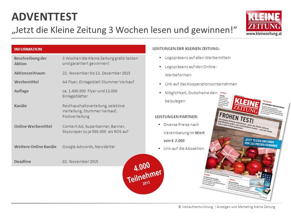 """© Verkaufsentwicklung / Anzeigen und Marketing Kleine Zeitung ADVENTTEST """"Jetzt die Kleine Zeitung 3 Wochen lesen und gewinnen!"""" INFORMATION Beschreib"""