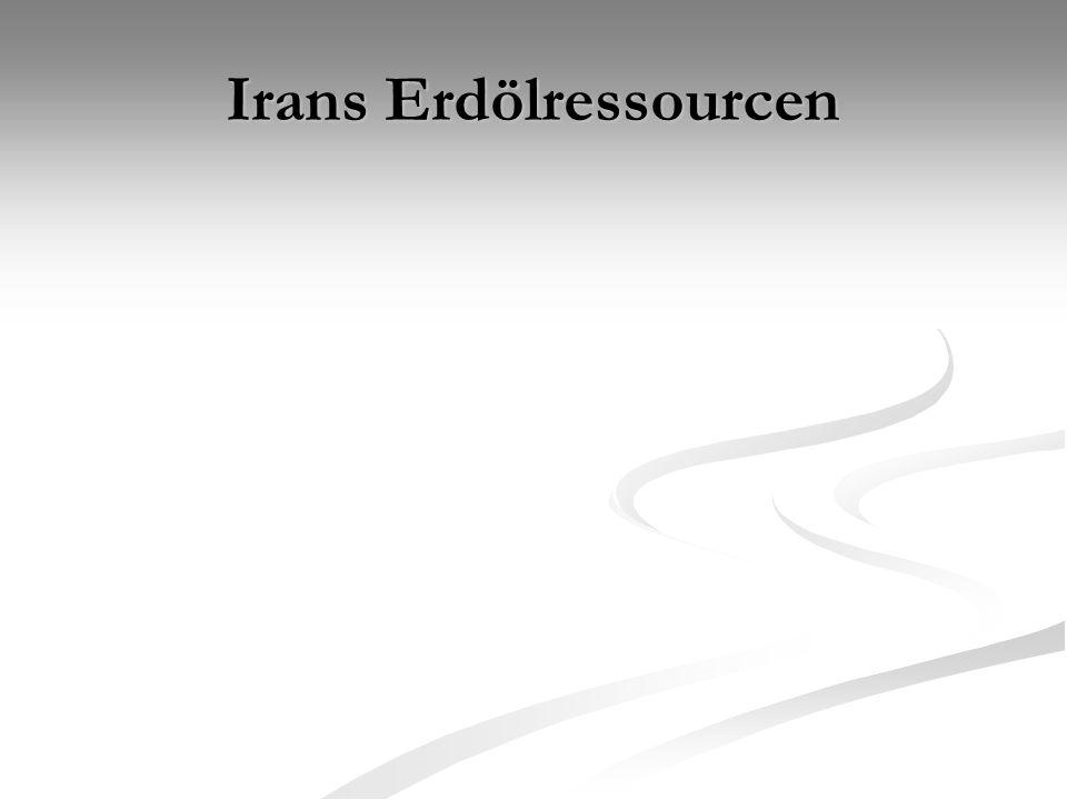 Irans Erdölressourcen