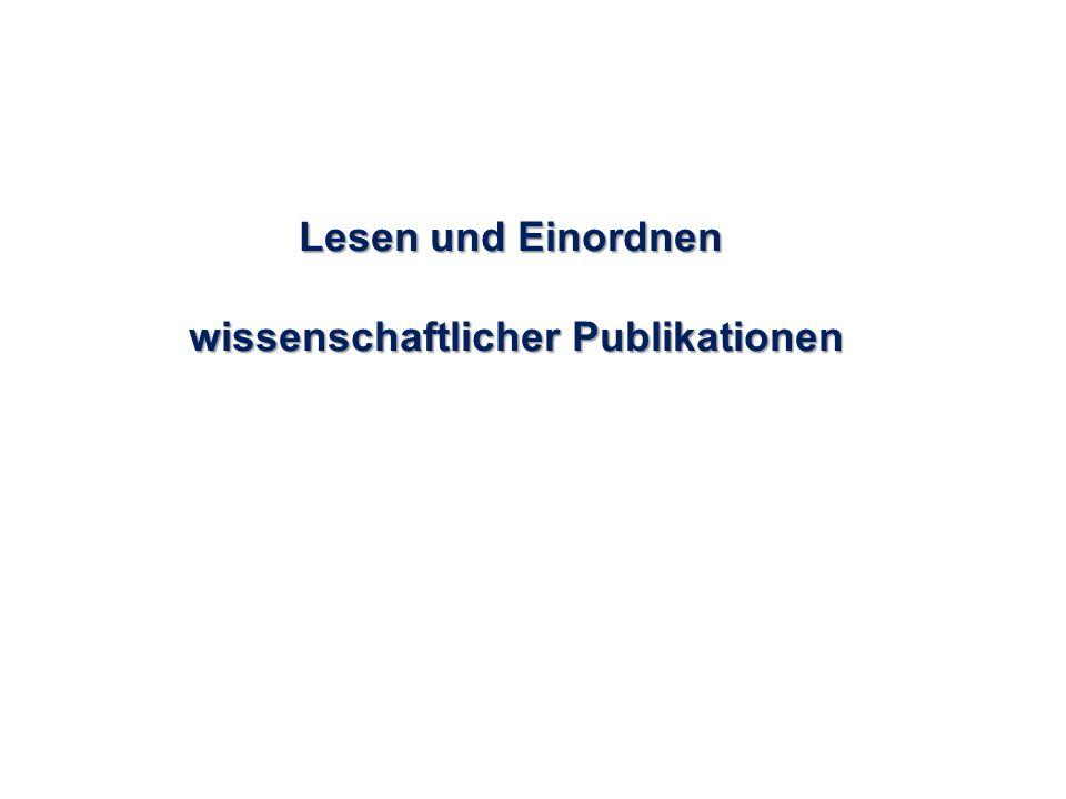 Lesen und Einordnen wissenschaftlicher Publikationen