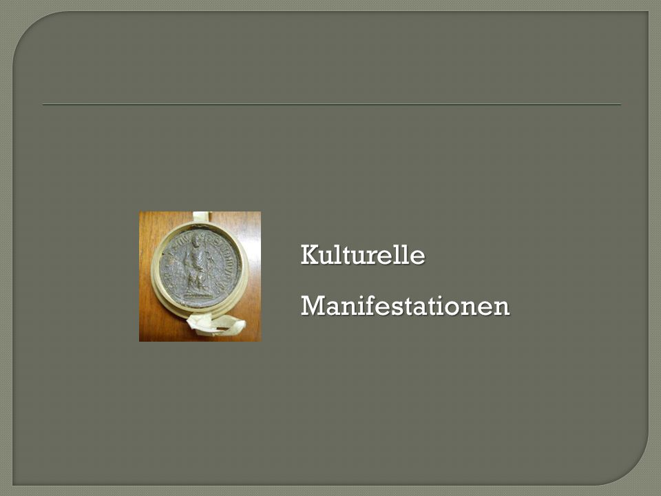 KulturelleManifestationen