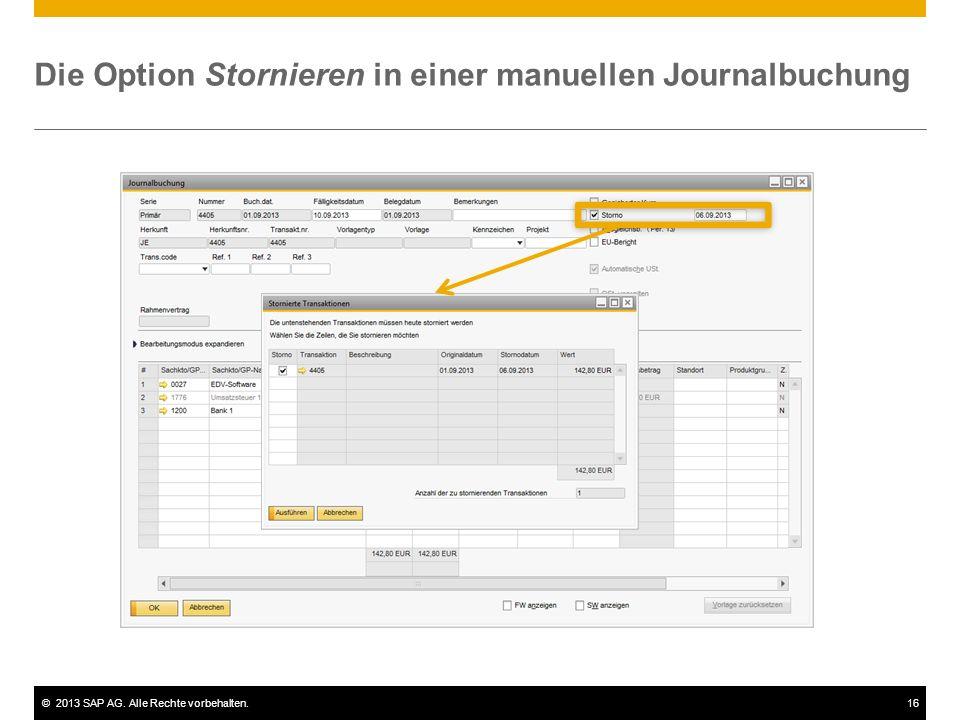 ©2013 SAP AG. Alle Rechte vorbehalten.16 Die Option Stornieren in einer manuellen Journalbuchung