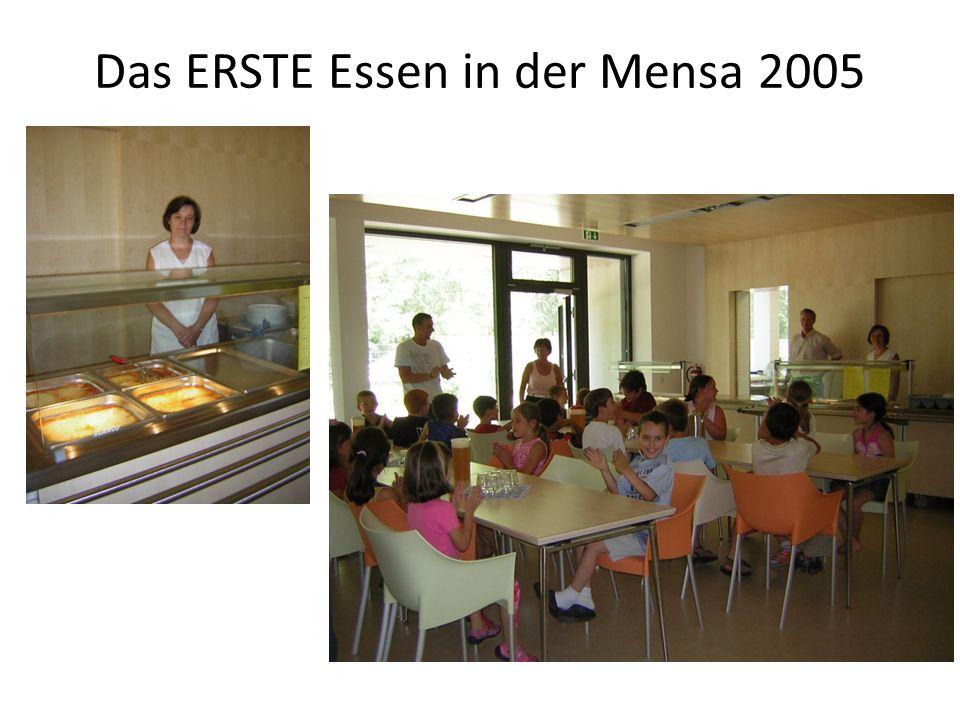 Das ERSTE Essen in der Mensa 2005