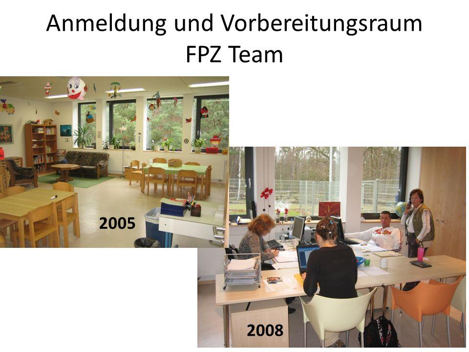 Anmeldung und Vorbereitungsraum FPZ Team 2005 2008