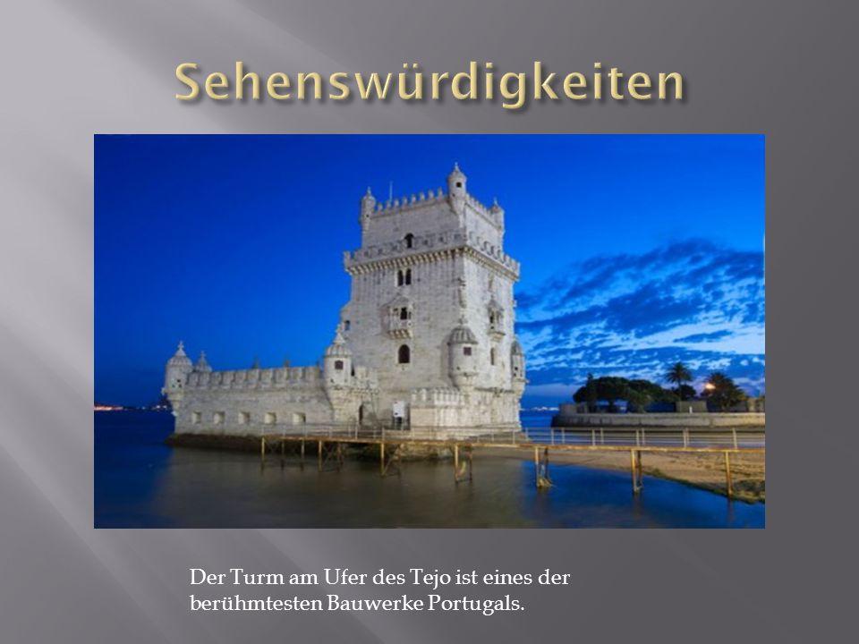 Der Turm am Ufer des Tejo ist eines der berühmtesten Bauwerke Portugals.