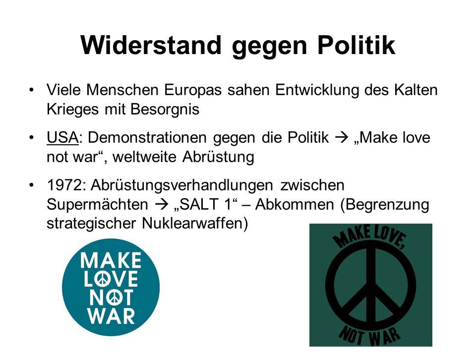 """Widerstand gegen Politik Viele Menschen Europas sahen Entwicklung des Kalten Krieges mit Besorgnis USA: Demonstrationen gegen die Politik  """"Make love"""