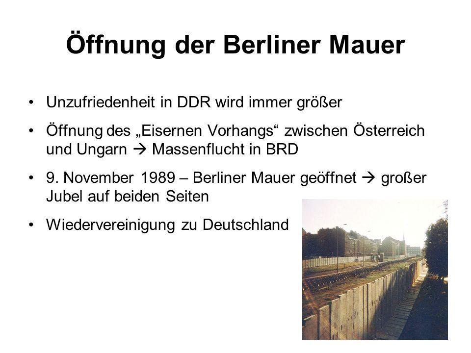 """Öffnung der Berliner Mauer Unzufriedenheit in DDR wird immer größer Öffnung des """"Eisernen Vorhangs"""" zwischen Österreich und Ungarn  Massenflucht in B"""