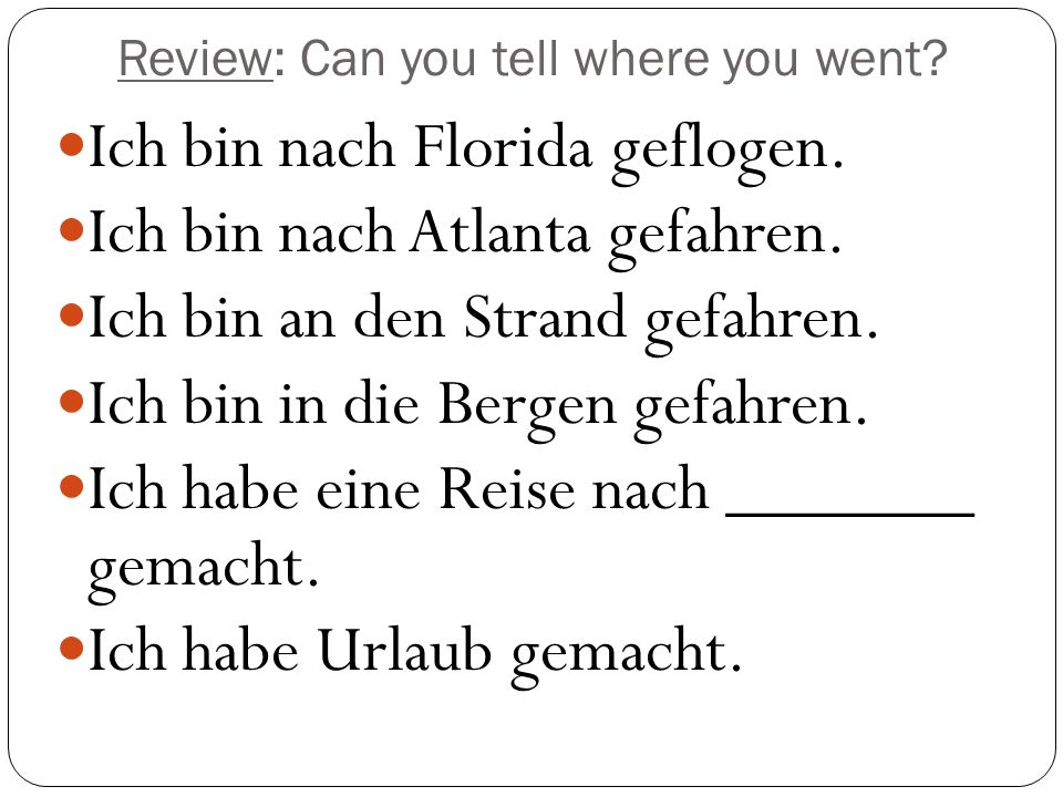 Review: Can you tell where you went. Ich bin nach Florida geflogen.
