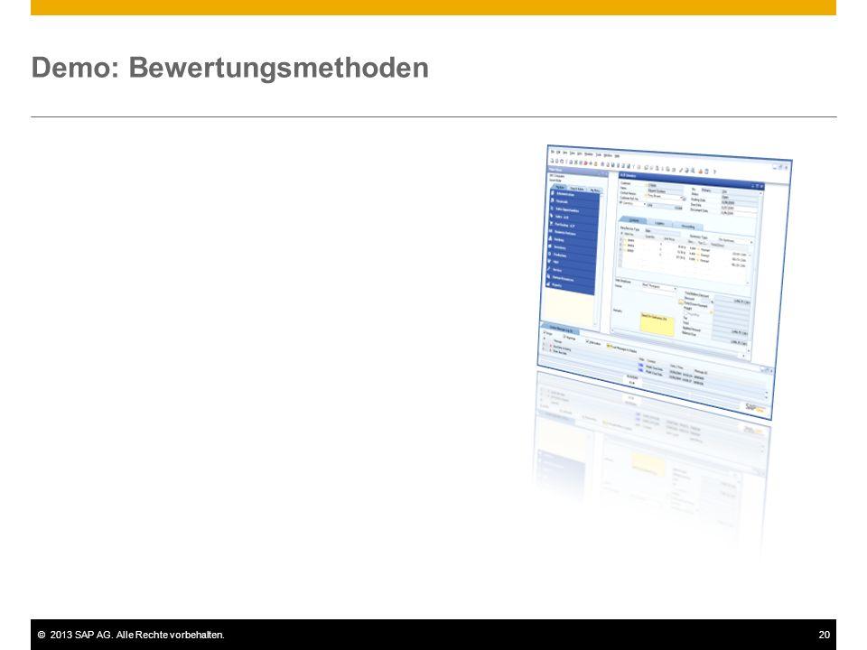 ©2013 SAP AG. Alle Rechte vorbehalten.20 Demo: Bewertungsmethoden