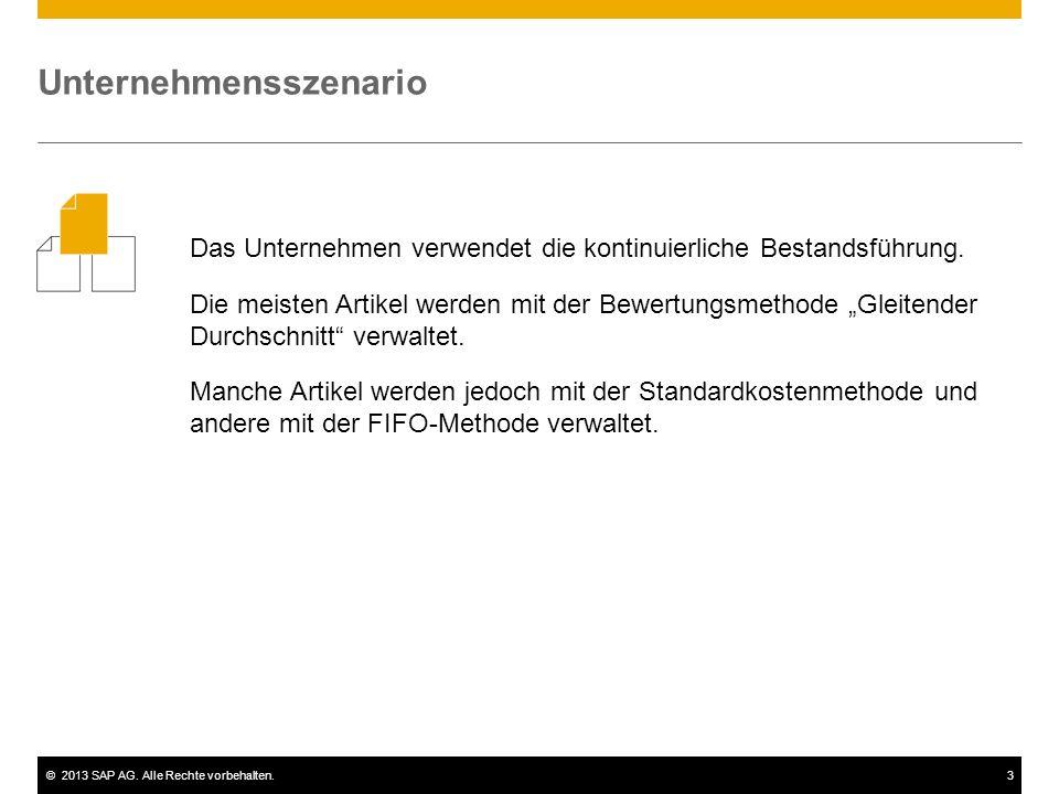 ©2013 SAP AG. Alle Rechte vorbehalten.3 Das Unternehmen verwendet die kontinuierliche Bestandsführung. Die meisten Artikel werden mit der Bewertungsme