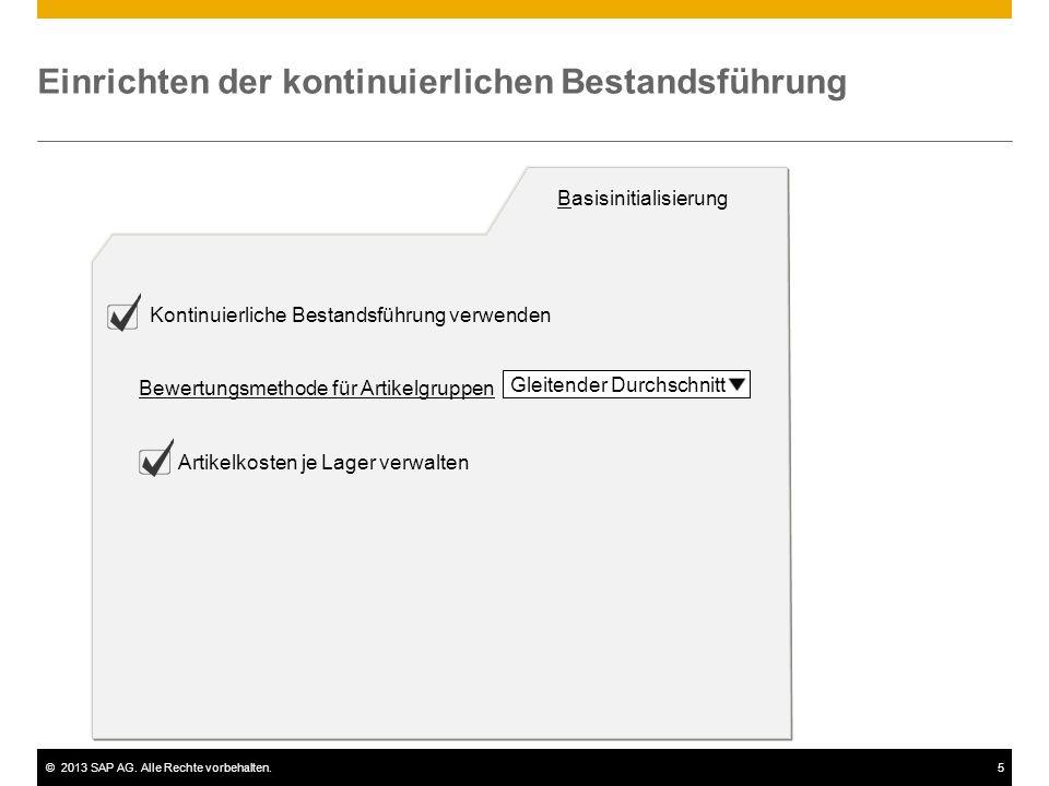 ©2013 SAP AG. Alle Rechte vorbehalten.5 Einrichten der kontinuierlichen Bestandsführung Basisinitialisierung Kontinuierliche Bestandsführung verwenden