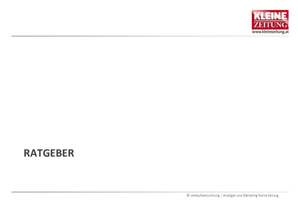 © Verkaufsentwicklung / Anzeigen und Marketing Kleine Zeitung INHALTE  Der Bauratgeber der Kleinen Zeitung trifft den Nagel auf den Kopf: er ist das Nachschlagewerk für alle Häuselbauer und Renovierer  Expertenwissen aus erster Hand – aus den Bereichen Neubau und Sanierung  Ein umfassendes Adressverzeichnis für Gewerbeanbieter macht den Service-Charakter des Bauratgebers perfekt – inkl.