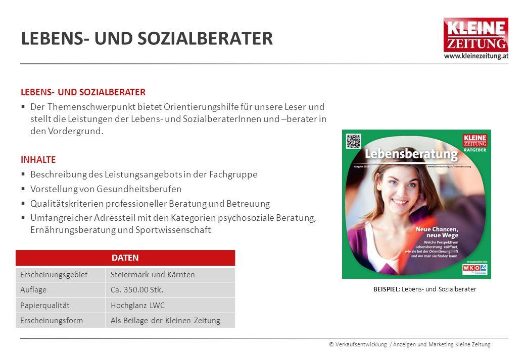 © Verkaufsentwicklung / Anzeigen und Marketing Kleine Zeitung INHALTE  Der Rechtsanwaltsführer der Kleinen Zeitung ist ein kompetentes Nachschlagewerk für unsere Leser.