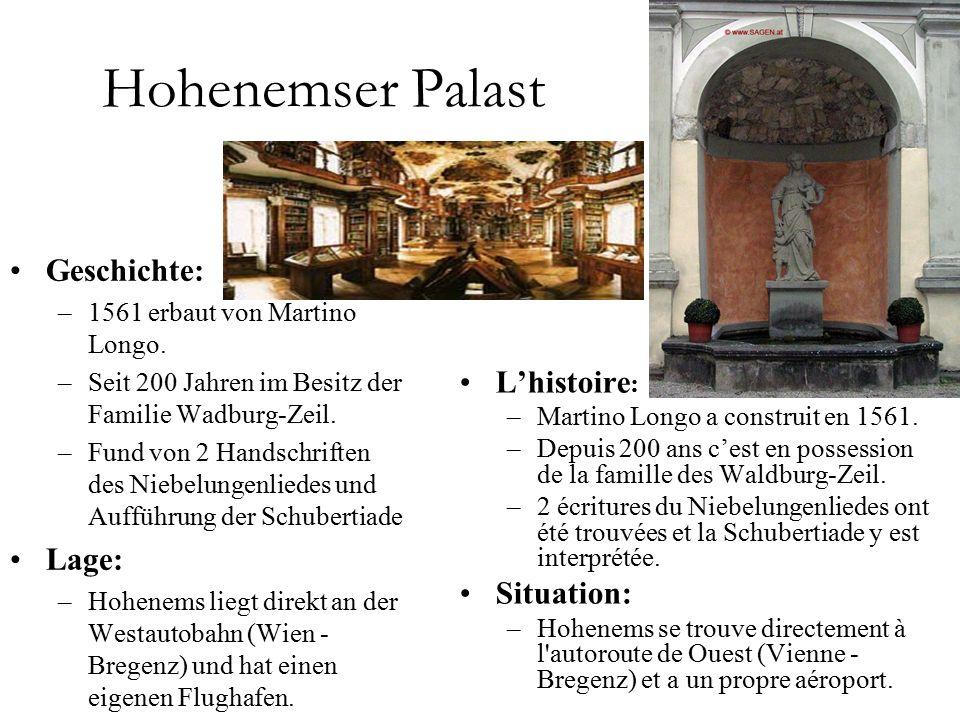 Hohenemser Palast Geschichte: –1561 erbaut von Martino Longo.