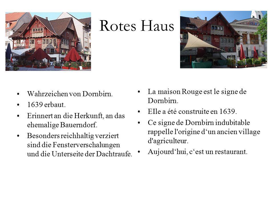 Rotes Haus Wahrzeichen von Dornbirn. 1639 erbaut.