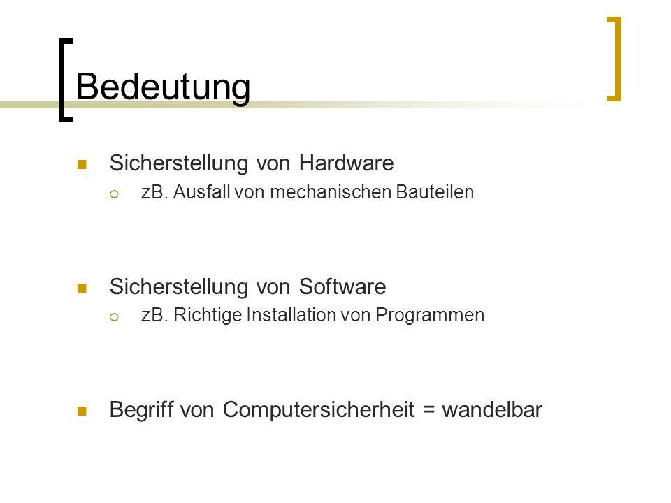 Bedeutung Sicherstellung von Hardware  zB.