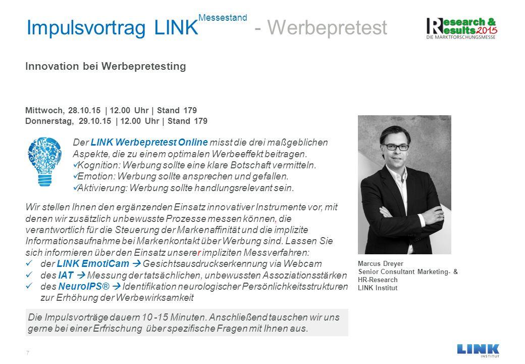 Der LINK Werbepretest Online misst die drei maßgeblichen Aspekte, die zu einem optimalen Werbeeffekt beitragen. Kognition: Werbung sollte eine klare B
